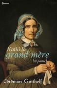 Kathy la grand mère (2e partie)