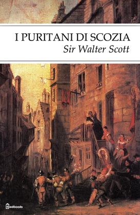 I puritani di Scozia