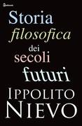 Storia filosofica dei secoli futuri