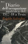 Diario dell'occupazione austriaca del 1917-18 a Tesis