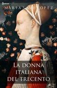 La donna italiana del trecento