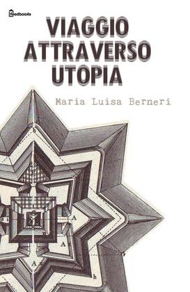 Viaggio attraverso Utopia