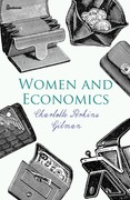 Charlotte Perkins Gilman - Women and Economics