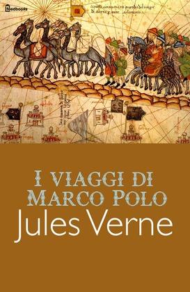 I viaggi di Marco Polo
