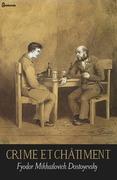 Crime et châtiment | Fyodor Mikhailovich Dostoyevsky