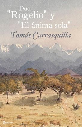 """Duo: """"Rogelio"""" y """"El ánima sola"""""""