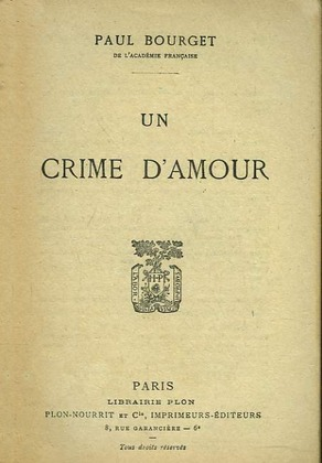 Un crime d'amour | Paul Bourget
