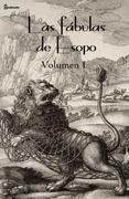 Las fábulas de Esopo. Volumen I.