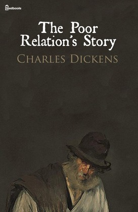 The Poor Relation's Story