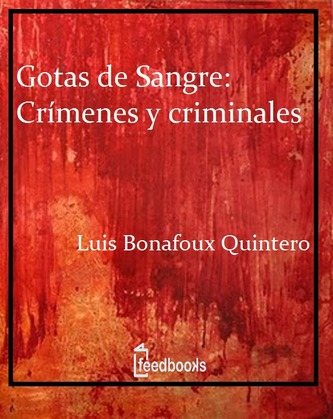 Gotas de Sangre: Crímenes y criminales