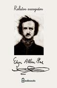 Edgar Allan Poe - Relatos escogidos