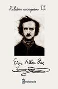 Edgar Allan Poe - Relatos escogidos II