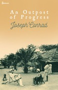 Joseph Conrad - An Outpost of Progress