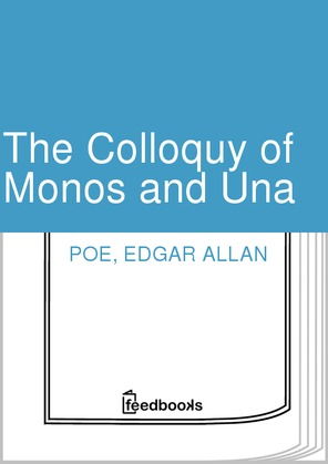 The Colloquy of Monos and Una