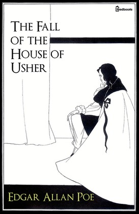 the complexities of the mind in edgar allan poes the fall of the house of usher His work on poe has appeared in poe studies, the edgar allan poe  in 'the fall of the house of usher  bmore-on-the-offense-for-poes.