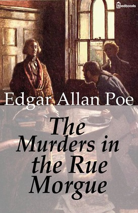 The Murders in the Rue Morgue