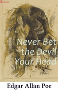 Never Bet the Devil Your Head