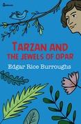Tarzan and the Jewels of Opar