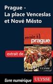 Prague - La place Venceslas et Nové M?sto