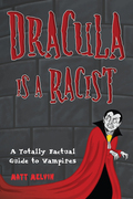 Dracula Is a Racist