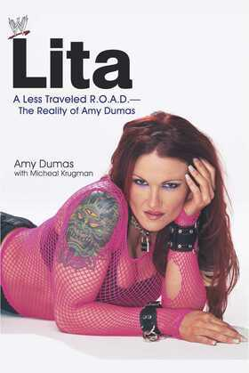 Lita: A Less Traveled R.O.A.D.--The Reality of Amy Dumas