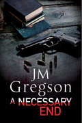A Necessary End: A Percy Peach police procedural