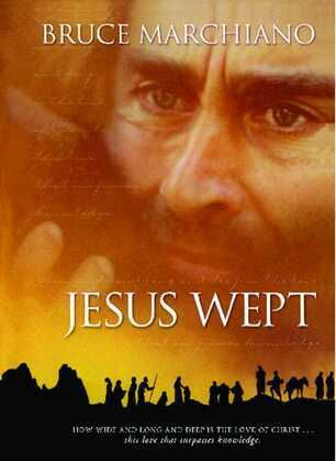 Jesus Wept: God's Tears Are For You