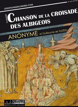 Chanson de la croisade des Albigeois (Français moderne et Provençal du Moyen Age)