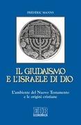 Il Giudaismo e l'Israele di Dio