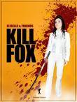 Kill Fox