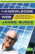 The Knowledge Web: From Electronic Agents to Stonehenge and Back -- A