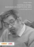 Natura e storia. Raccolta di scritti (1970-2013)