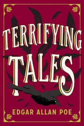 The Terrifying Tales by Edgar Allan Poe