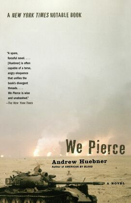 We Pierce: A Novel