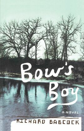 Bow's Boy: A Novel