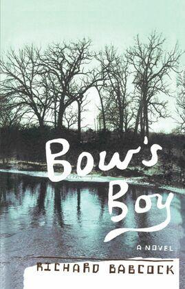 Bow's Boy: A Novel