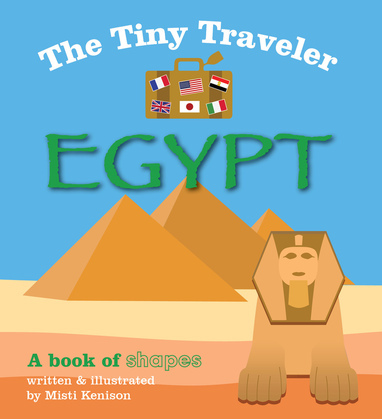 The Tiny Traveler: Egypt