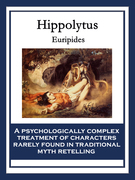Hippolytus: (Hippolytos Stephanophoros)