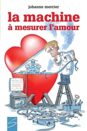 La machine à mesurer l'amour