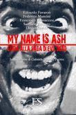 My name is Ash. Guida alla saga di Evil Dead