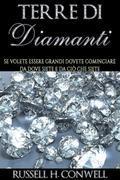 Terre di Diamanti - Se volete essere grandi dovete cominciare da dove siete e da ciò che siete