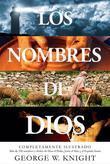 Los nombres de Dios. Más de 250 nombres y títulos de Dios el Padre, Jesús el Hijo y el Espíritu Santo (Tamaño de imagen fijo)