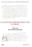 La geste de Garin de Monglane en prose