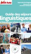 Guide des séjours linguistiques 2015 Petit Futé (avec photos et avis des lecteurs)