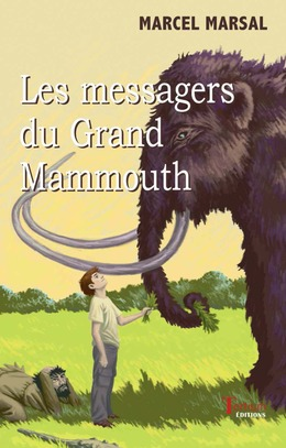 Les messagers du Grand Mammouth