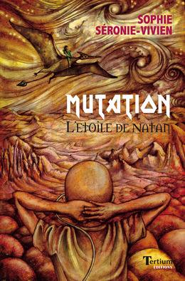 Mutation, l'étoile de Natan