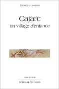 Cajarc, un village d'enfance