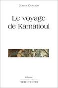 Le voyage de Karnatioul