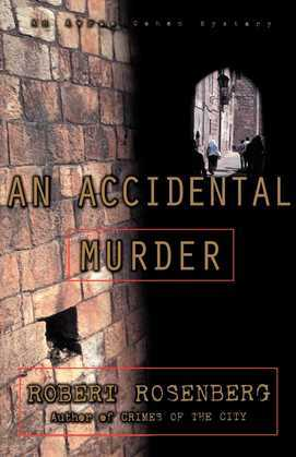 An Accidental Murder: An Avram Cohen Mystery