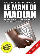 Lucius Etruscus - Le mani di Madian (Una indagine di Marlowe)